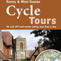 Cycle Tours in Surrey and West Sussex book cover