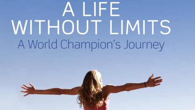 A Life Without Limits by Chrissie Wellington